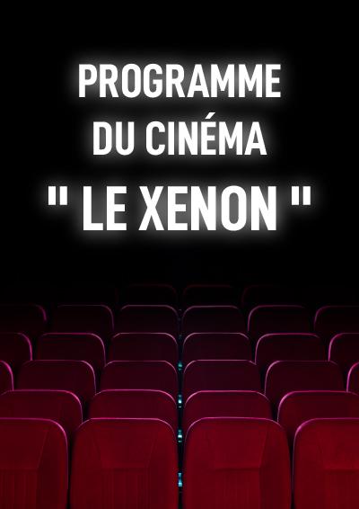 Programme Cinéma Le Xenon